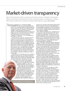 Market-Driven Transparency, David M. Rowe, Pg. 85, Risk Magazine, March 2011