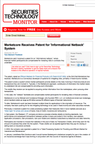 Marketcore Receives Patent for 'Informational Netback' System, Securities Technology Monitor, by Tom Steinert-Threlkeld, 9/28/11
